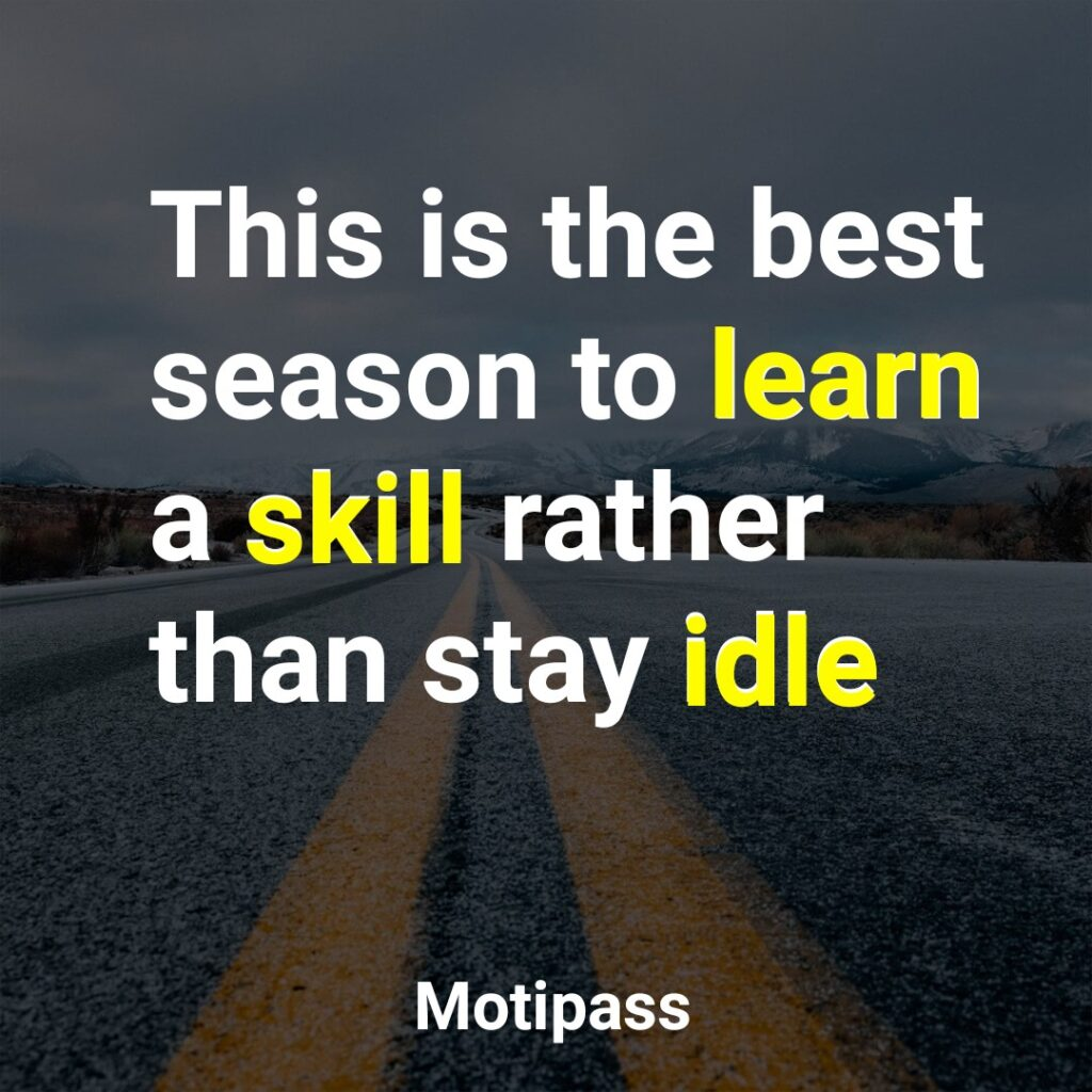 lEARN A SKILL TODAY